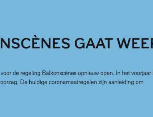 Loket Balkonscènes gaat weer open