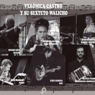 Verónica Castro y su Sexteto Walicho