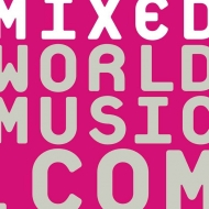 MixedWorldMusic.Com